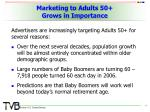 marketing to adults 50 grows in importance