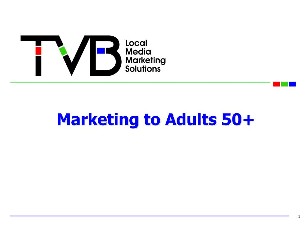 marketing to adults 50 l.