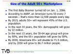 size of the adult 50 marketplace