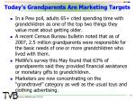 today s grandparents are marketing targets
