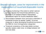 beyond concepts areas for improvements in the measurement of household disposable income