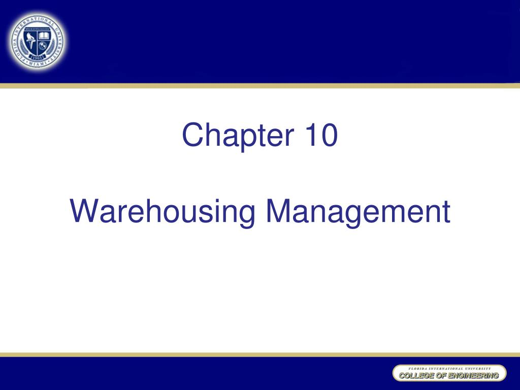 PPT - Chapter 10 Warehousing Management PowerPoint Presentation - ID
