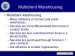 multiclient warehousing