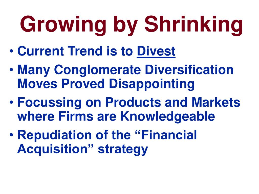 Growing by Shrinking
