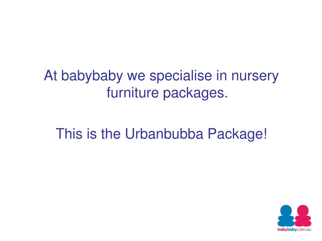 At babybaby we specialise in nursery furniture packages.