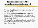 tax responses to the globalization challenge i