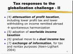 tax responses to the globalization challenge ii