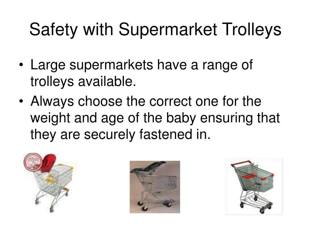 Safety with Supermarket Trolleys