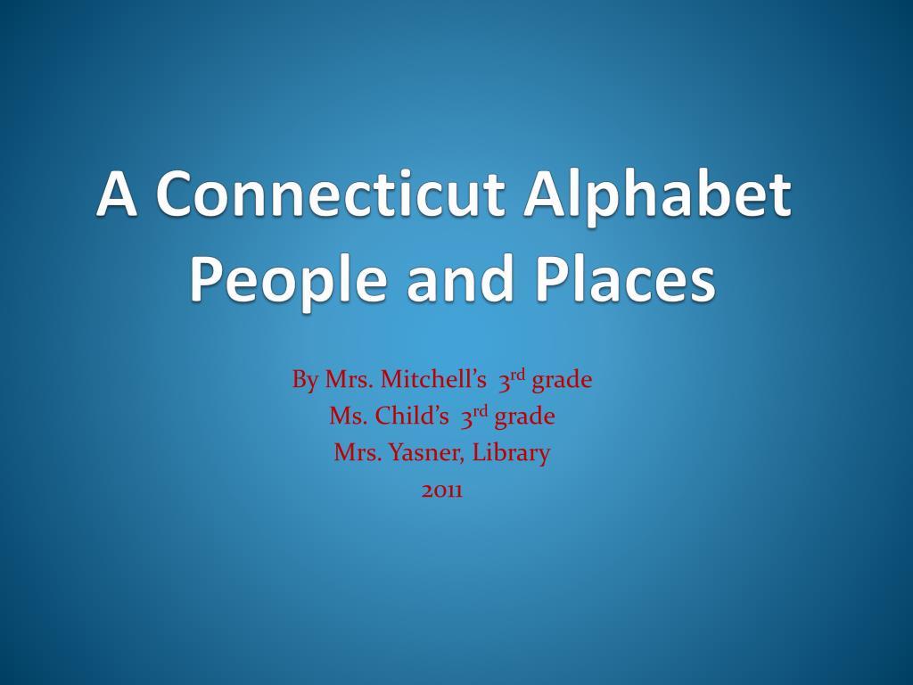 a connecticut alphabet people and places l.