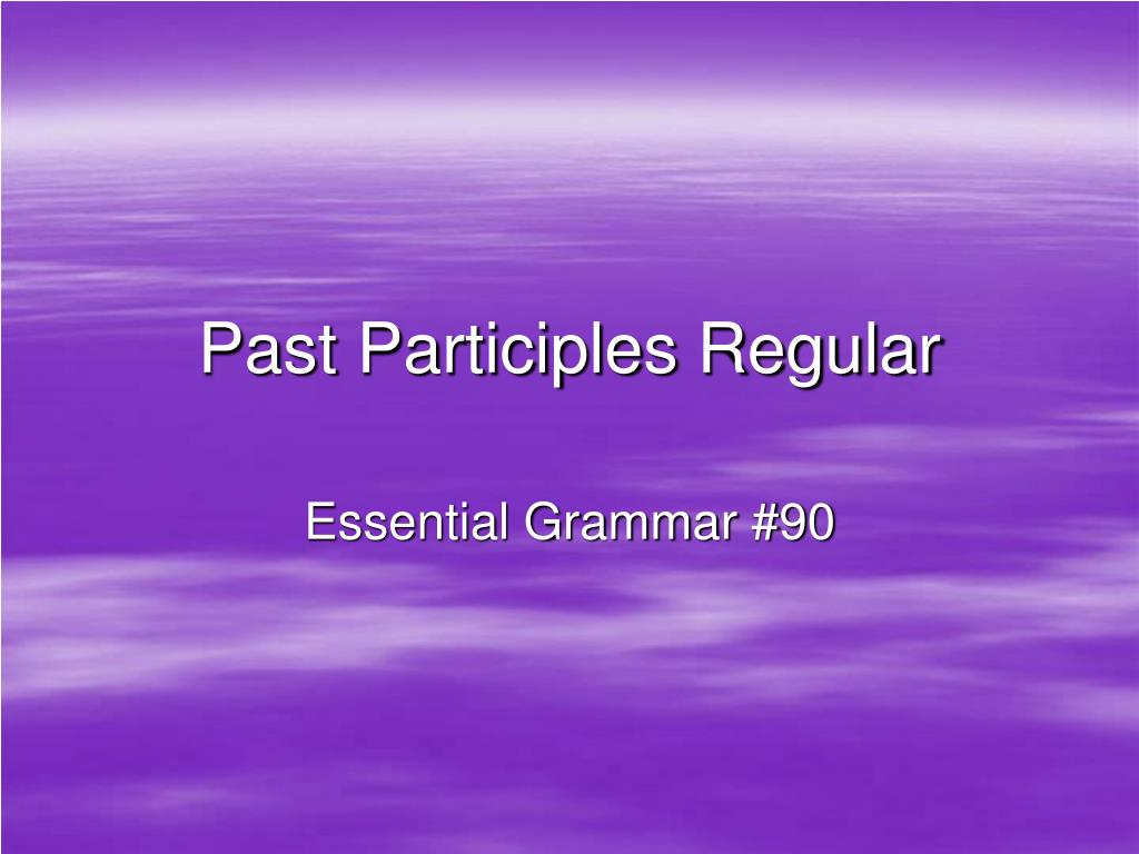 past participles regular l.