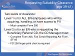 requesting suitability clearance pgs 39 41