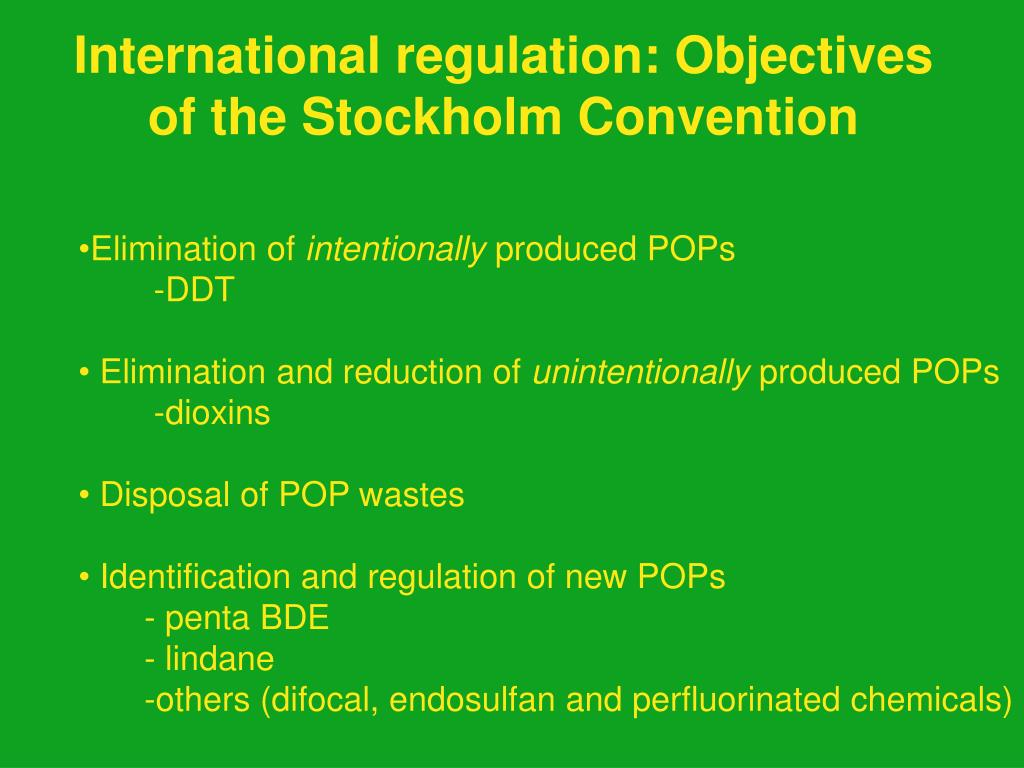 International regulation: Objectives