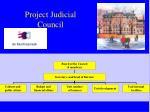 project judicial council