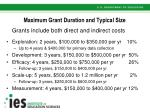 maximum grant duration and typical size