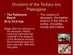 divisions of the tertiary era paleogene12