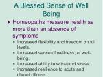a blessed sense of well being