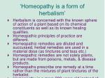 homeopathy is a form of herbalism
