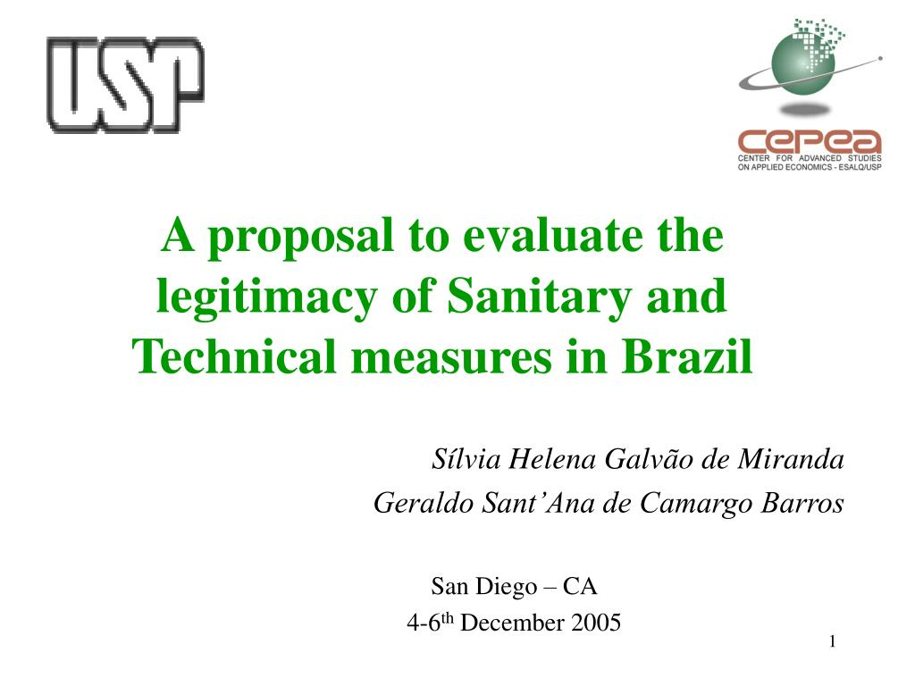 a proposal to evaluate the legitimacy of s anitary and t echnical measures in b razil l.