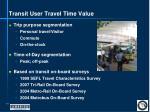 transit user travel time value