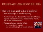 20 years ago lessons from the 1980s