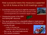 how successful were the measures supported by us korea at the g 20 meetings 2009