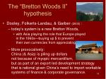 the bretton woods ii hypothesis