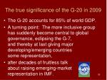 the true significance of the g 20 in 2009