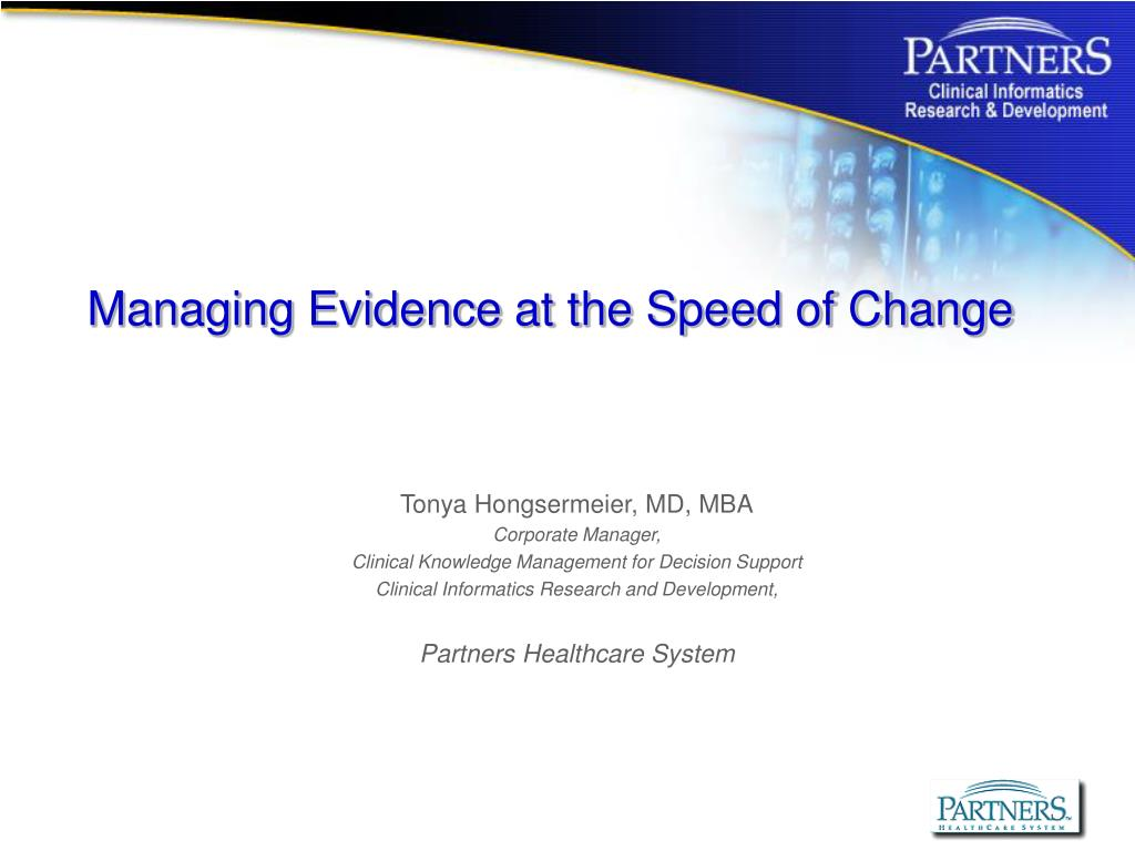 managing evidence at the speed of change l.