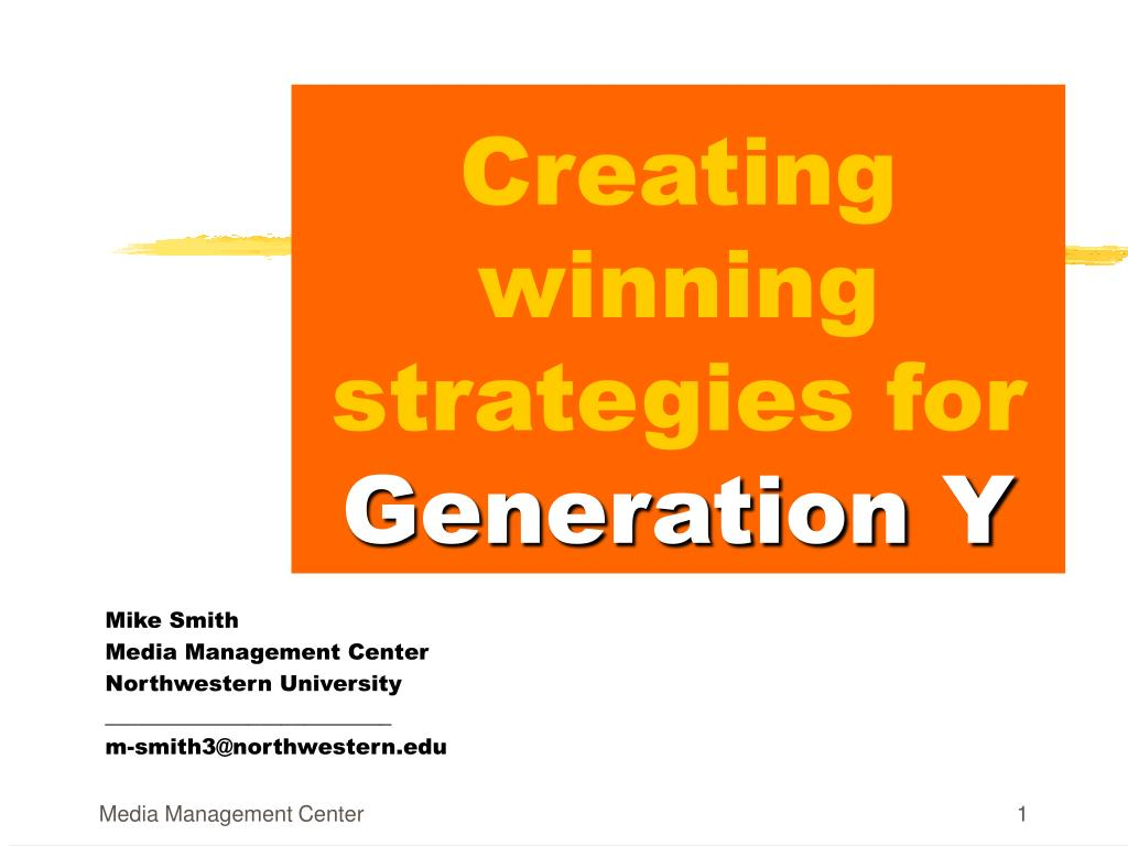 creating winning strategies for generation y l.