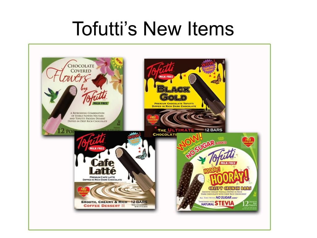 tofutti s new items l.