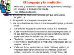 el lenguaje y la mediaci n