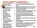 pauta 2 descubrir las diferencias