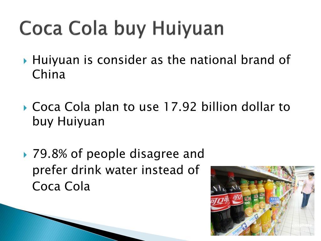 Coca Cola buy Huiyuan