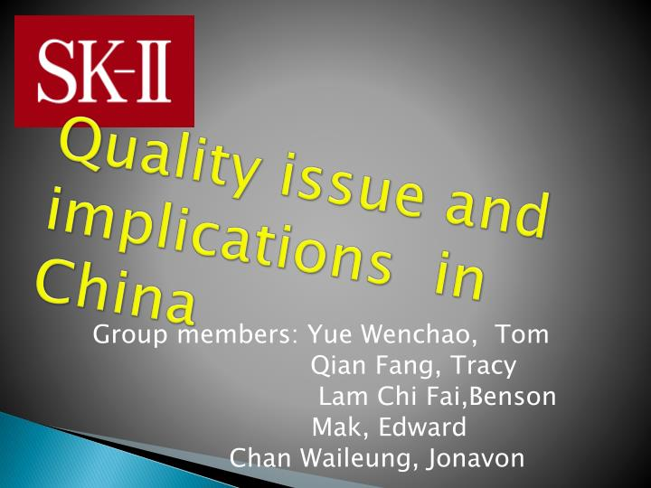quality issue and implications in china n.