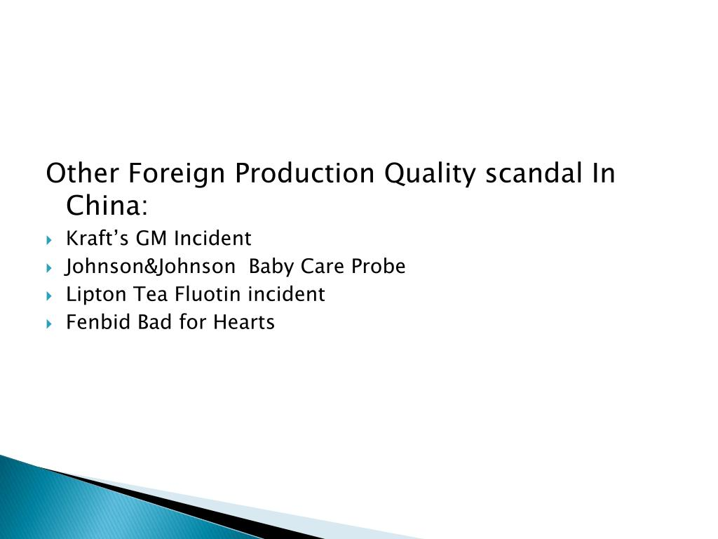 Other Foreign Production Quality scandal In China: