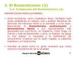 2 el romanticismo 2 2 4 tendencias del romanticismo 3