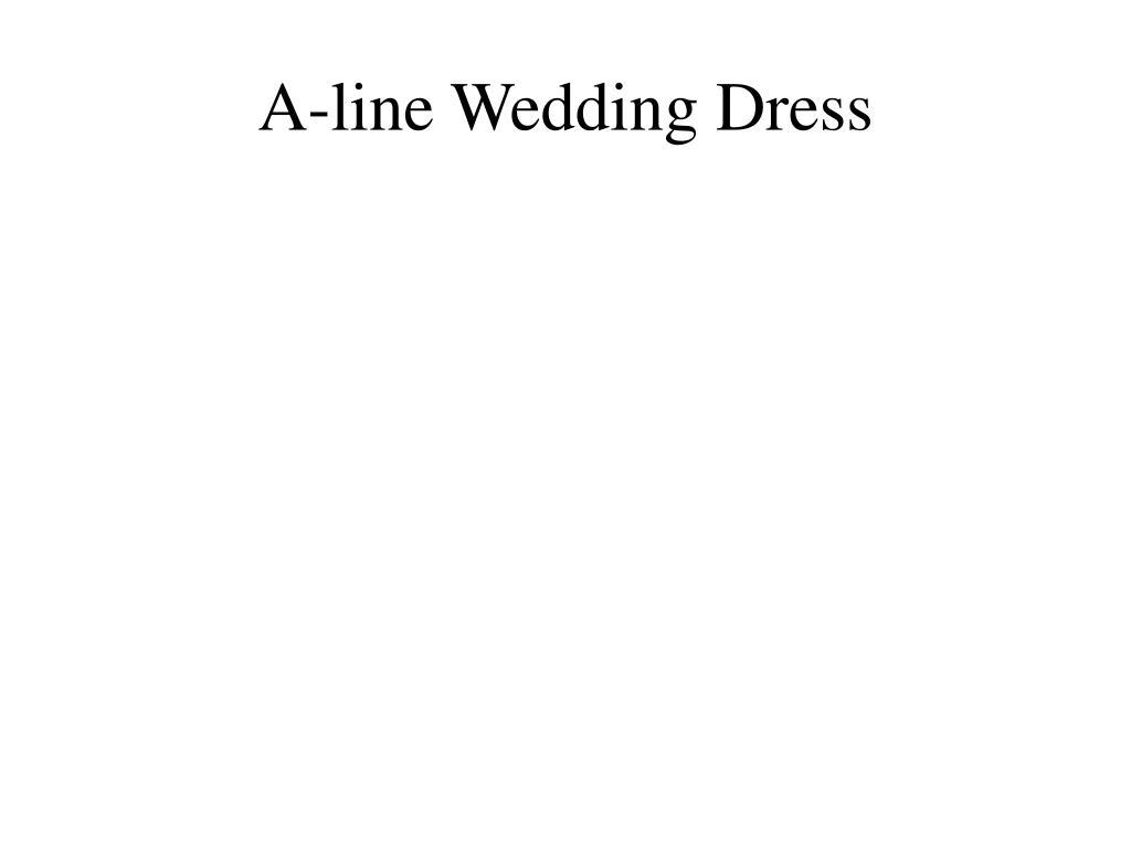 a line wedding dress l.