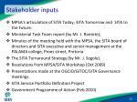 stakeholder inputs