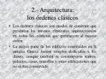 2 arquitectura los rdenes cl sicos