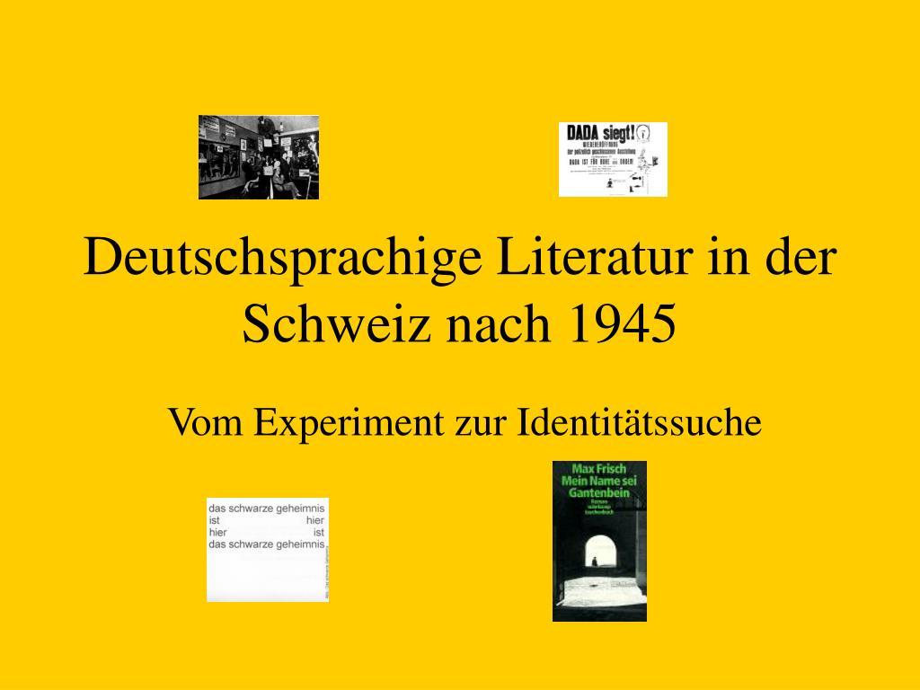 deutschsprachige literatur in der schweiz nach 1945 l.