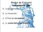 modos de extinci n exceptionis ope1