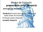 modos de extinci n praescriptio longi temporis