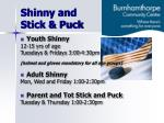 shinny and stick puck