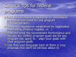 general tips for federal programs