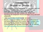 lessuggesties muziek en drama 2