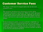 customer service fees24