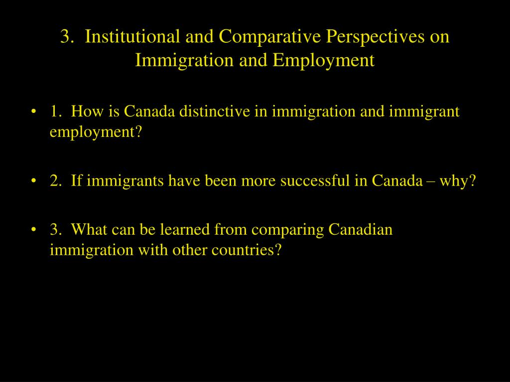 3.  Institutional and Comparative Perspectives on Immigration and Employment