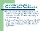 hypothesis testing for the regression slope coefficient b