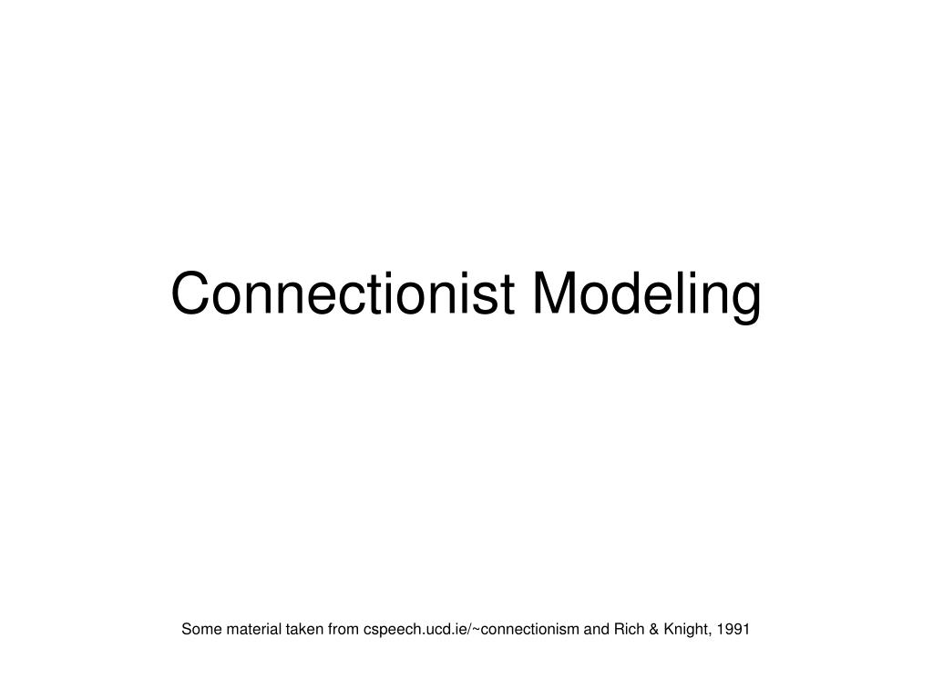 connectionist modeling l.