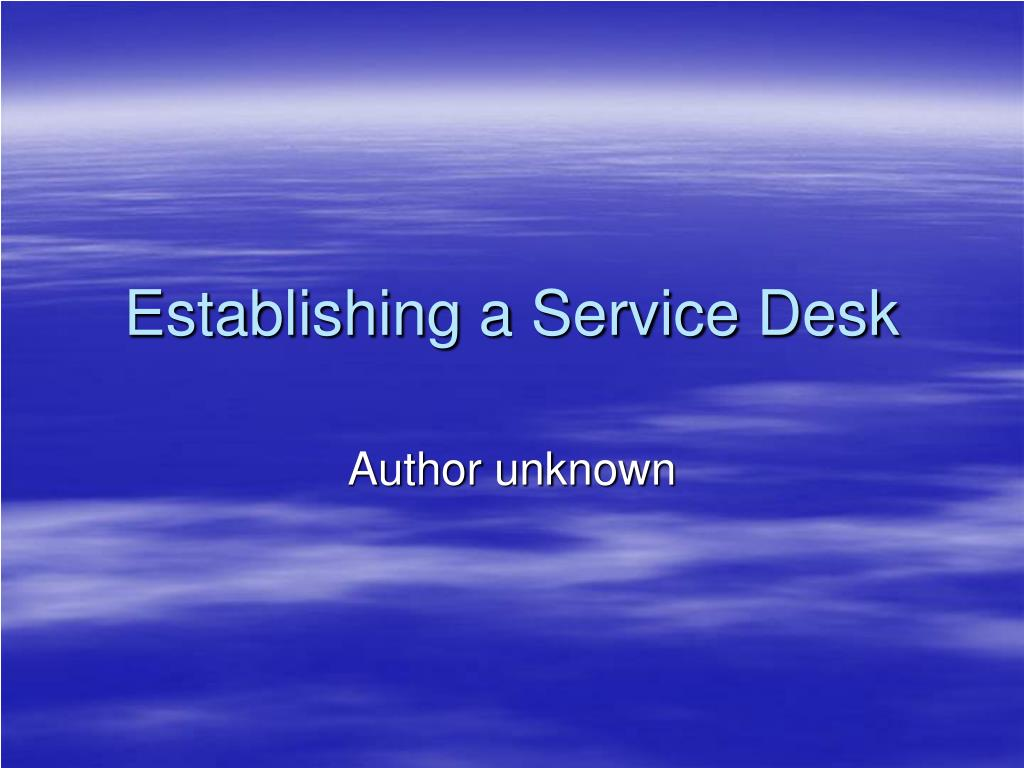 establishing a service desk l.